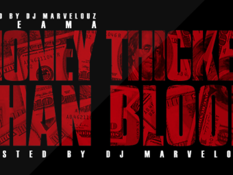 Money Thicker Than Blood | Mixtape