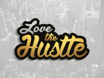Love The Hustle