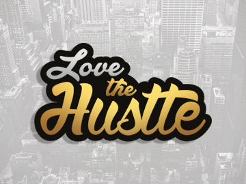 Love The Hustle