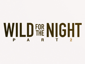 wild_for_the_night_p2_thumb
