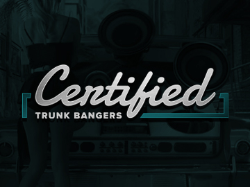 Certified Trunk Bangers
