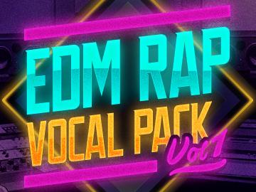 EDM Rap Vocal Pack