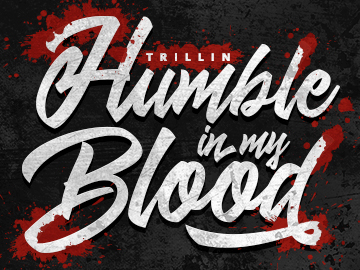 Humble In My Blood
