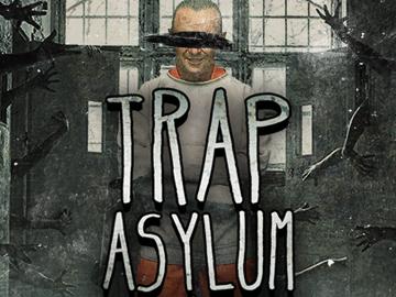 Trap Asylum