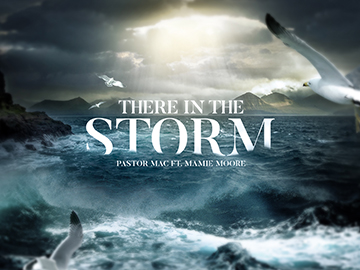 There In The Storm